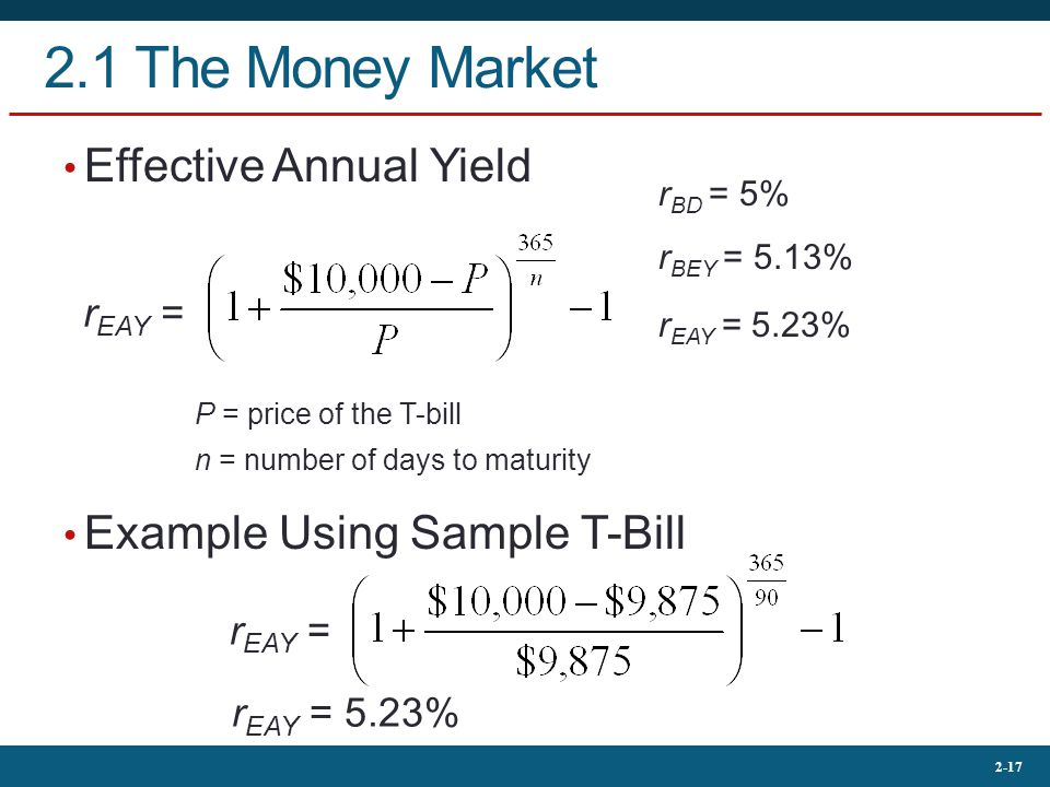2.1 The Money Market Effective Annual Yield