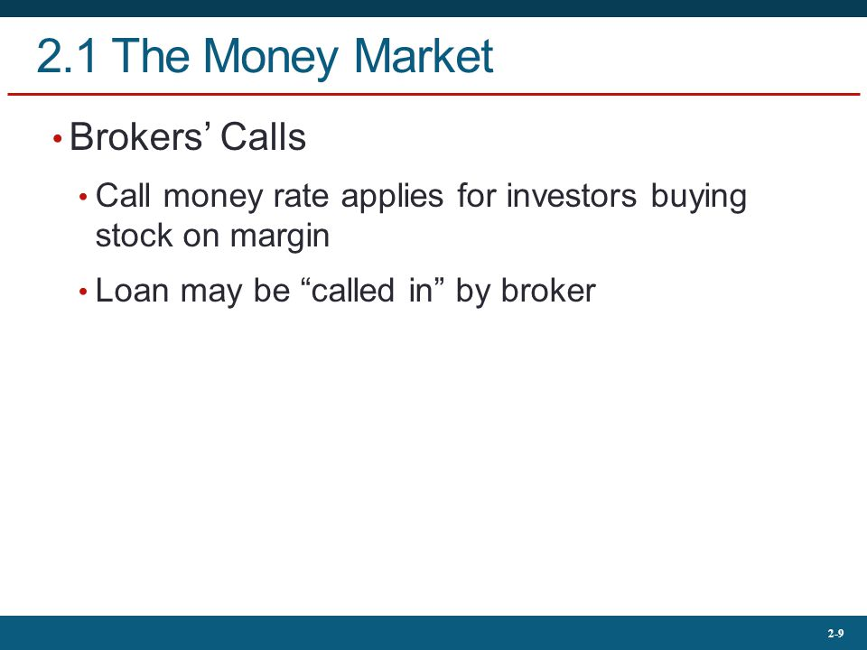 2.1 The Money Market Brokers' Calls