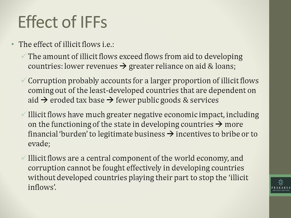 Effect of IFFs The effect of illicit flows i.e.: