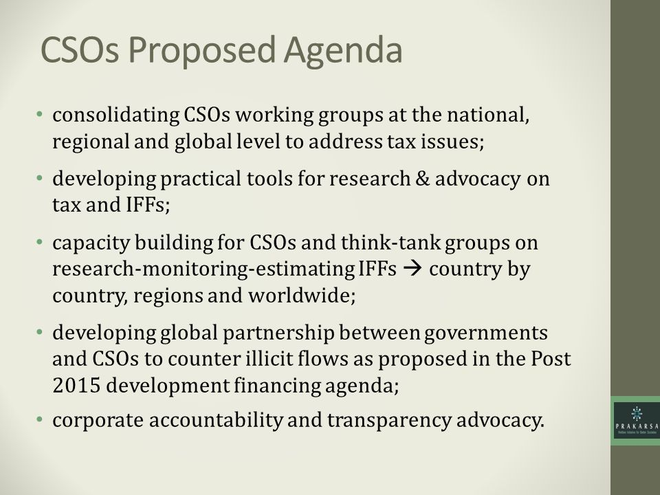 CSOs Proposed Agenda consolidating CSOs working groups at the national, regional and global level to address tax issues;