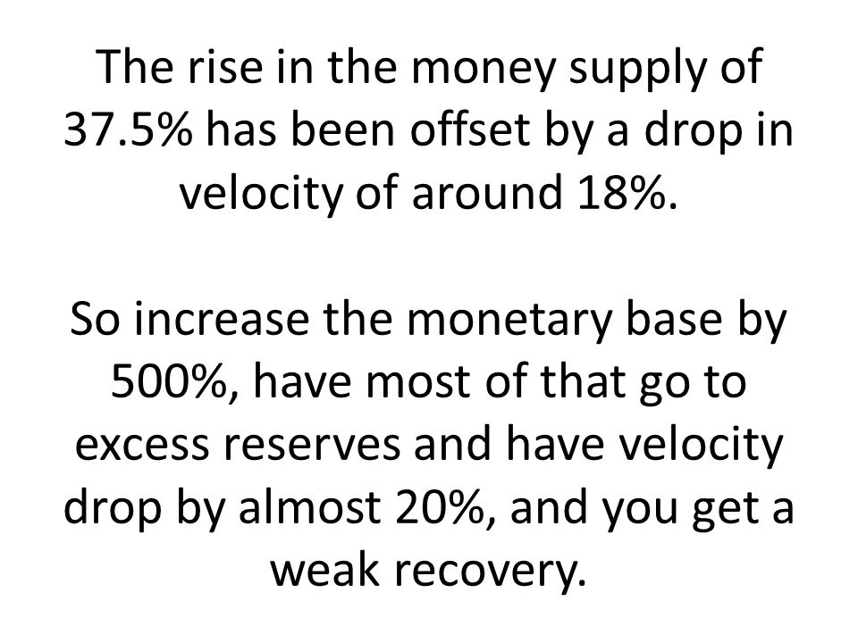 The rise in the money supply of 37