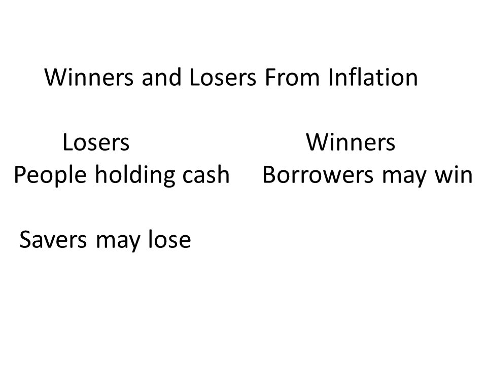 Winners and Losers From Inflation Losers