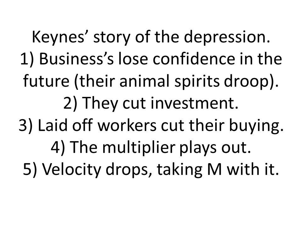 Keynes' story of the depression