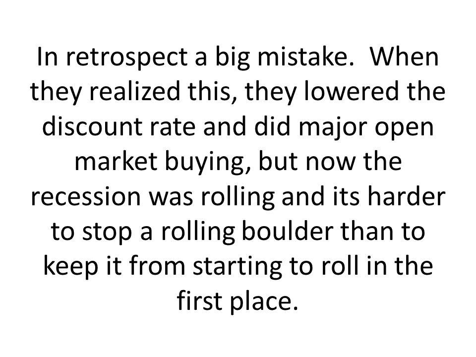 In retrospect a big mistake