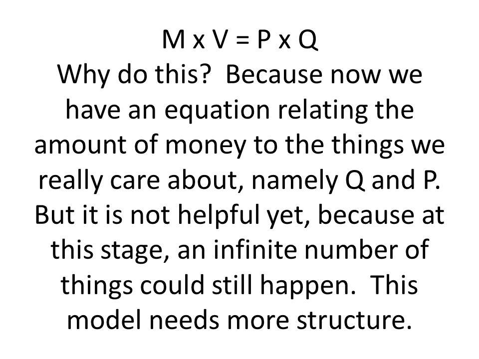 M x V = P x Q Why do this.