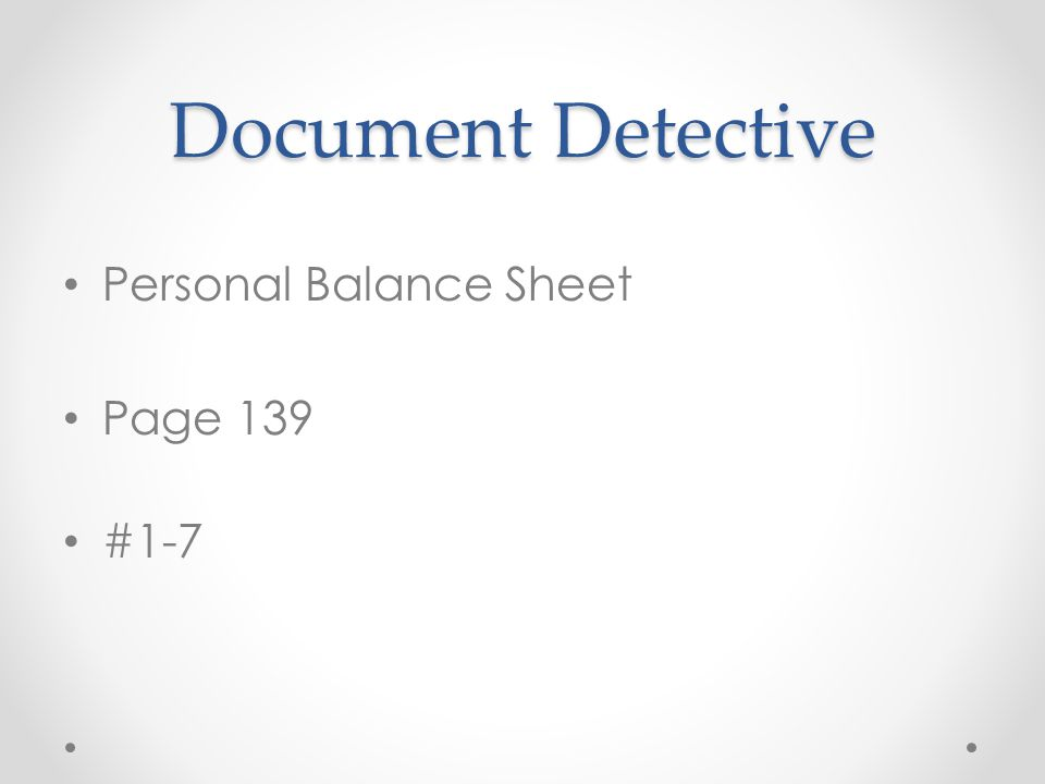 Document Detective Personal Balance Sheet Page 139 #1-7