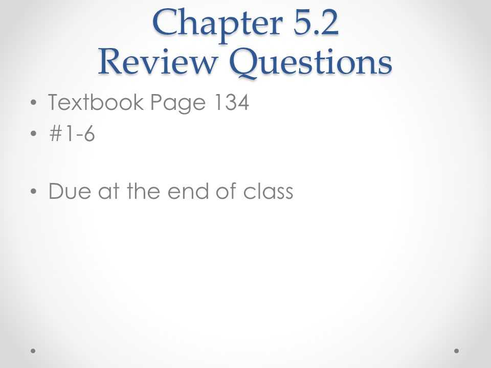 Chapter 5.2 Review Questions
