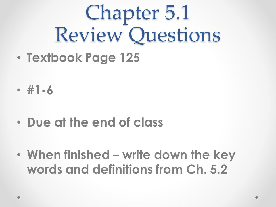 Chapter 5.1 Review Questions