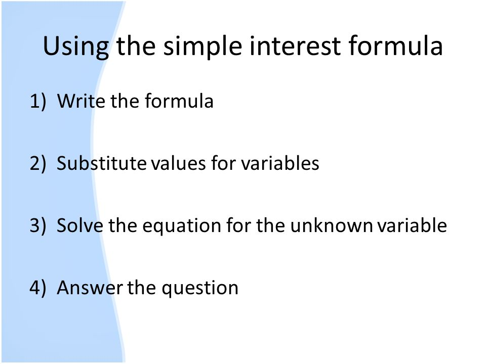 Using the simple interest formula