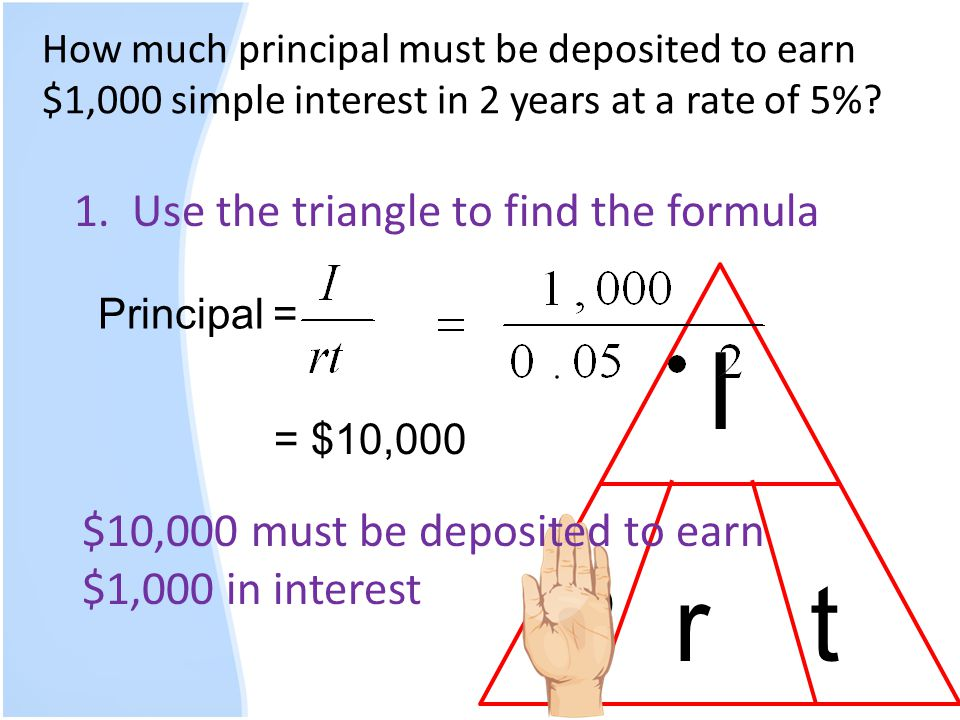 I P r t 1. Use the triangle to find the formula