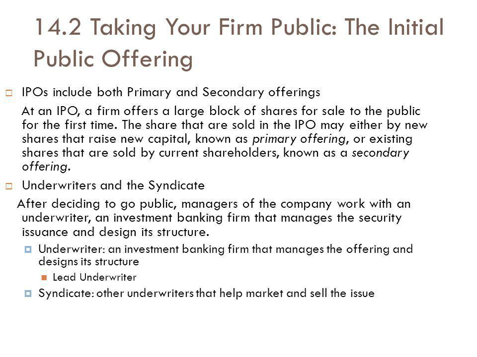 14.2 Taking Your Firm Public: The Initial Public Offering