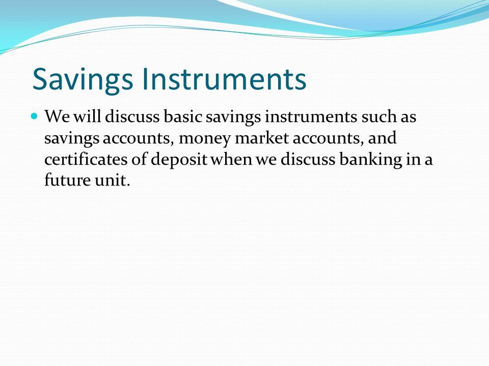 Savings Instruments
