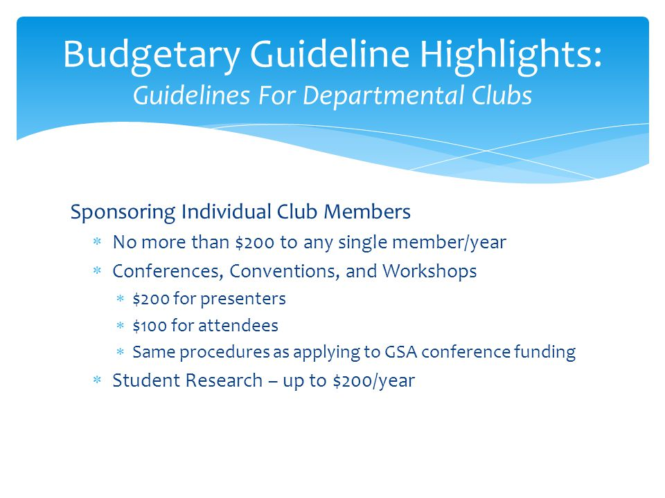 Budgetary Guideline Highlights: Guidelines For Departmental Clubs