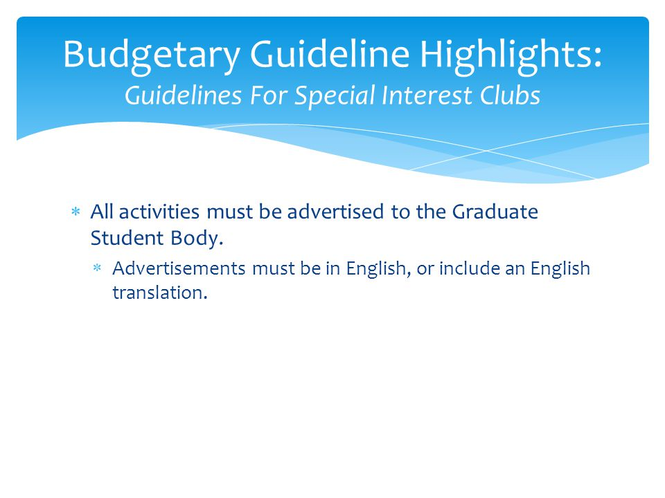 Budgetary Guideline Highlights: Guidelines For Special Interest Clubs