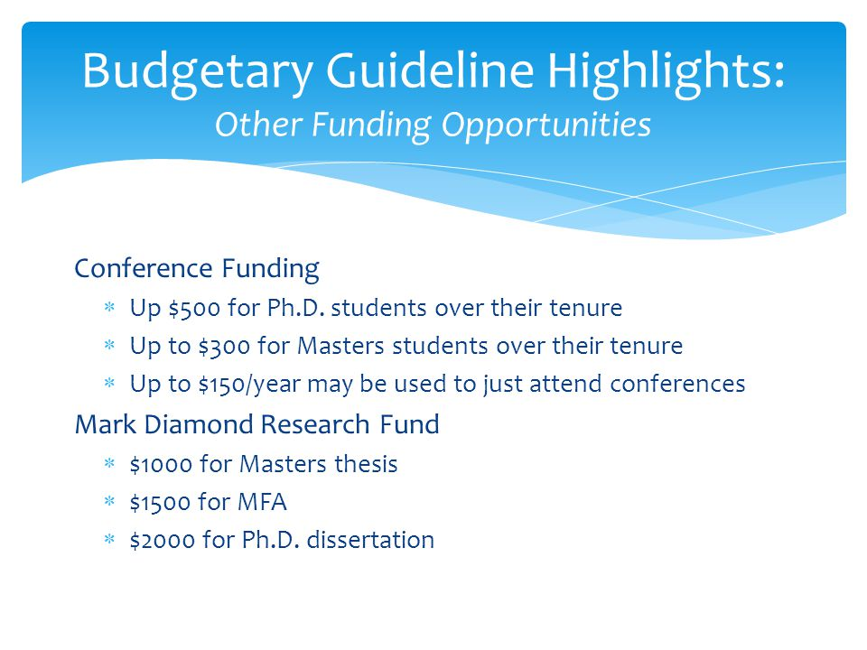 Budgetary Guideline Highlights: Other Funding Opportunities