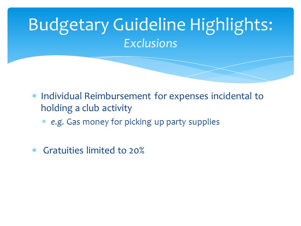 Budgetary Guideline Highlights: Exclusions