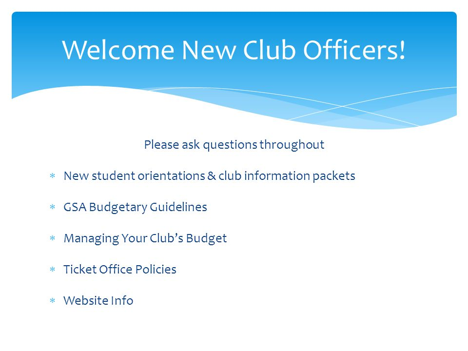 Welcome New Club Officers!