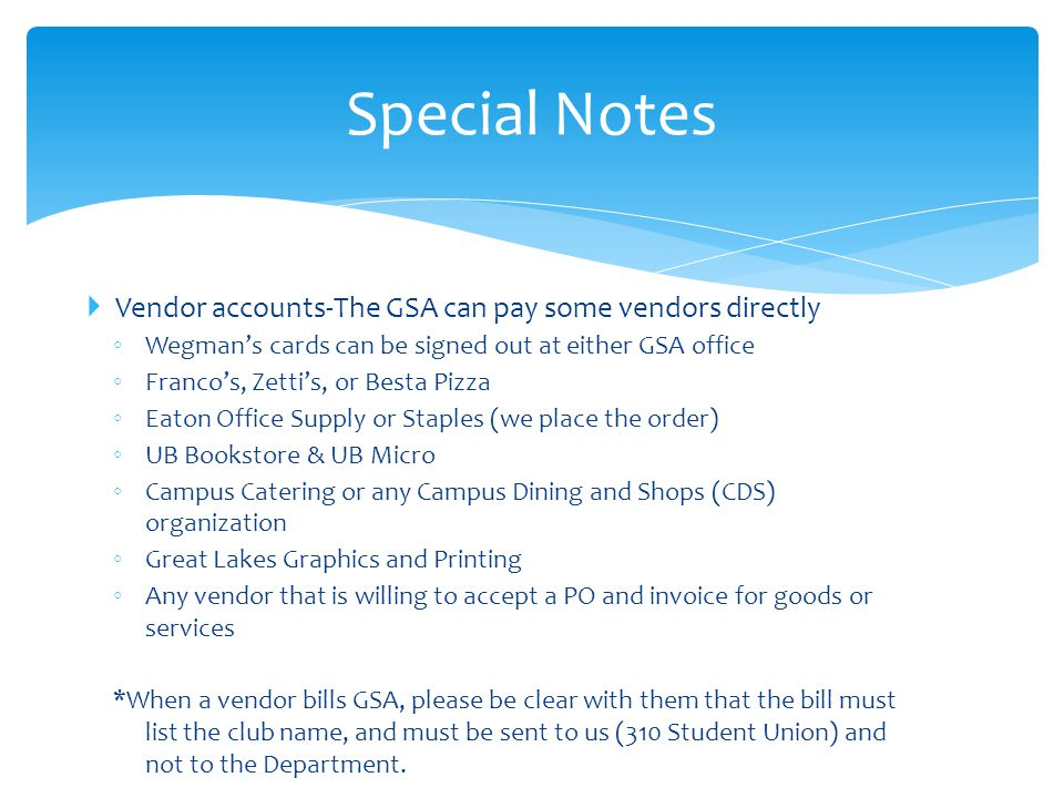 Special Notes Vendor accounts-The GSA can pay some vendors directly