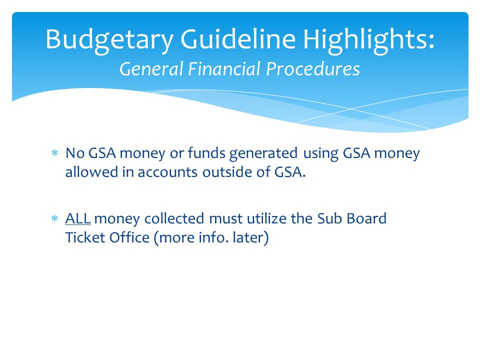 Budgetary Guideline Highlights: General Financial Procedures