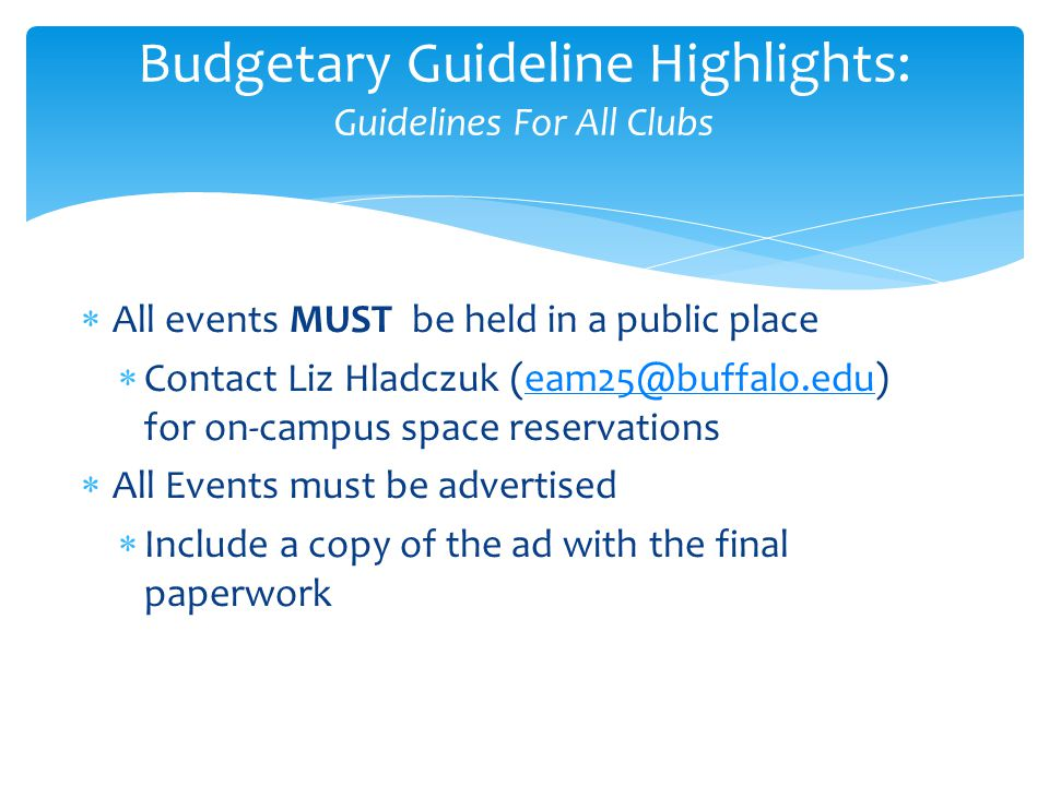 Budgetary Guideline Highlights: Guidelines For All Clubs