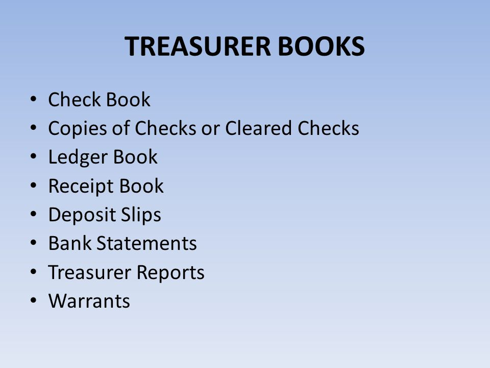 TREASURER BOOKS Check Book Copies of Checks or Cleared Checks