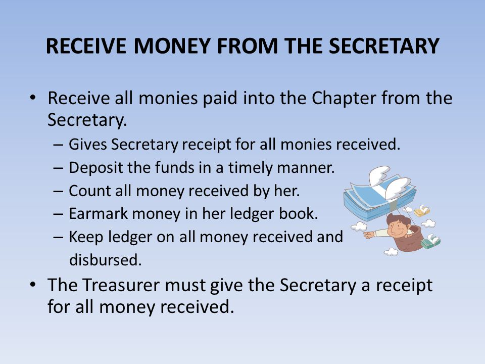 RECEIVE MONEY FROM THE SECRETARY