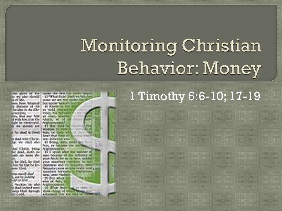Monitoring Christian Behavior: Money