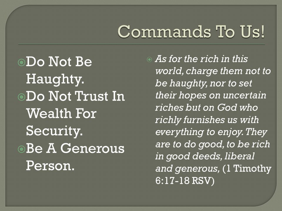 Commands To Us! Do Not Be Haughty.