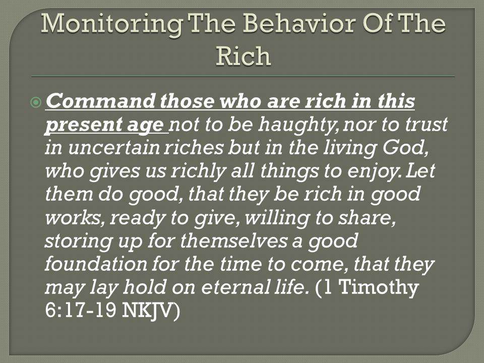 Monitoring The Behavior Of The Rich