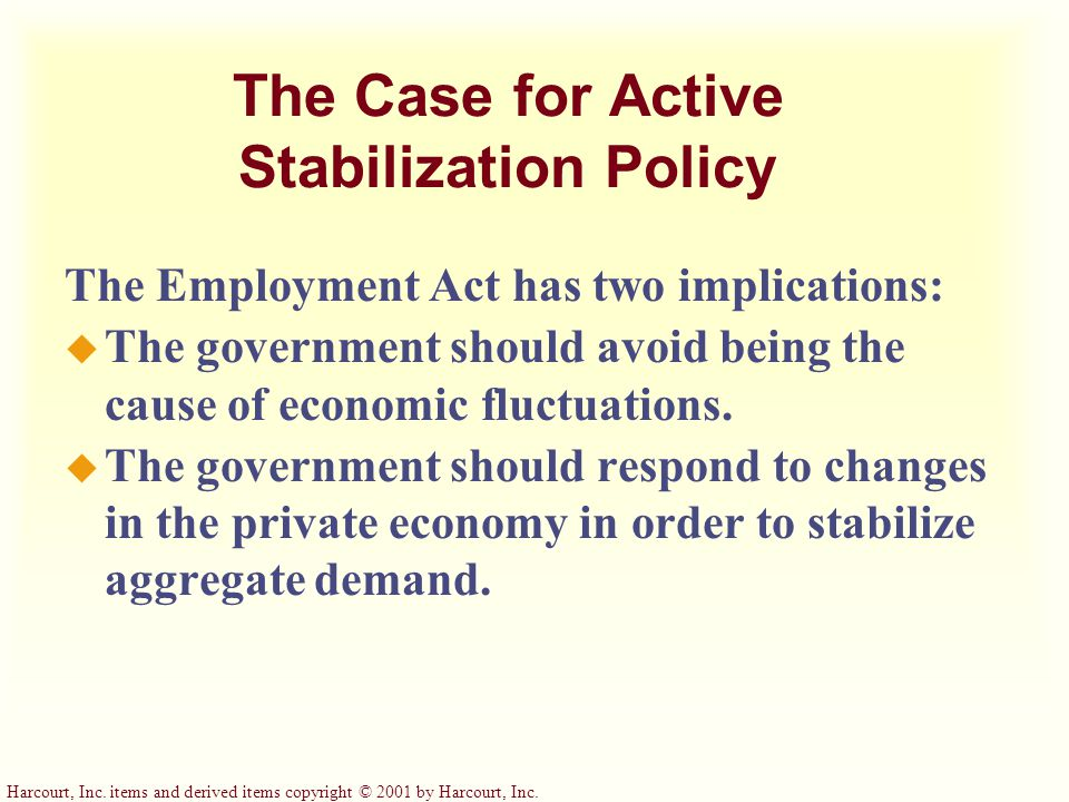The Case for Active Stabilization Policy