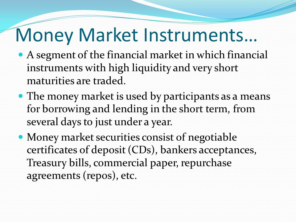Money Market Instruments…