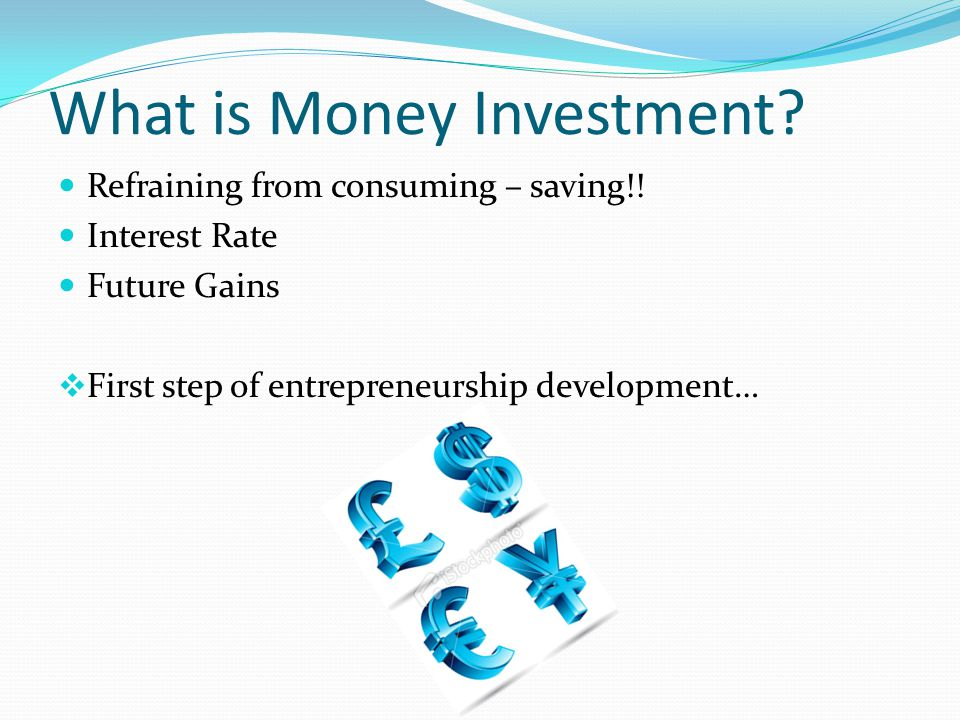 What is Money Investment