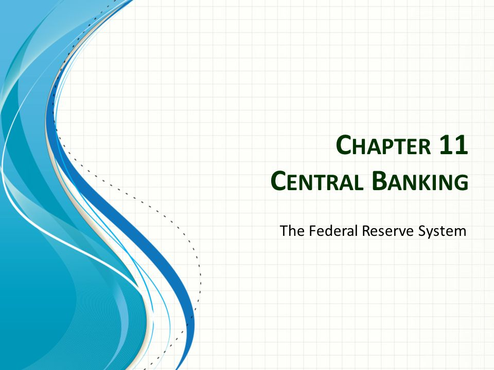 Chapter 11 Central Banking