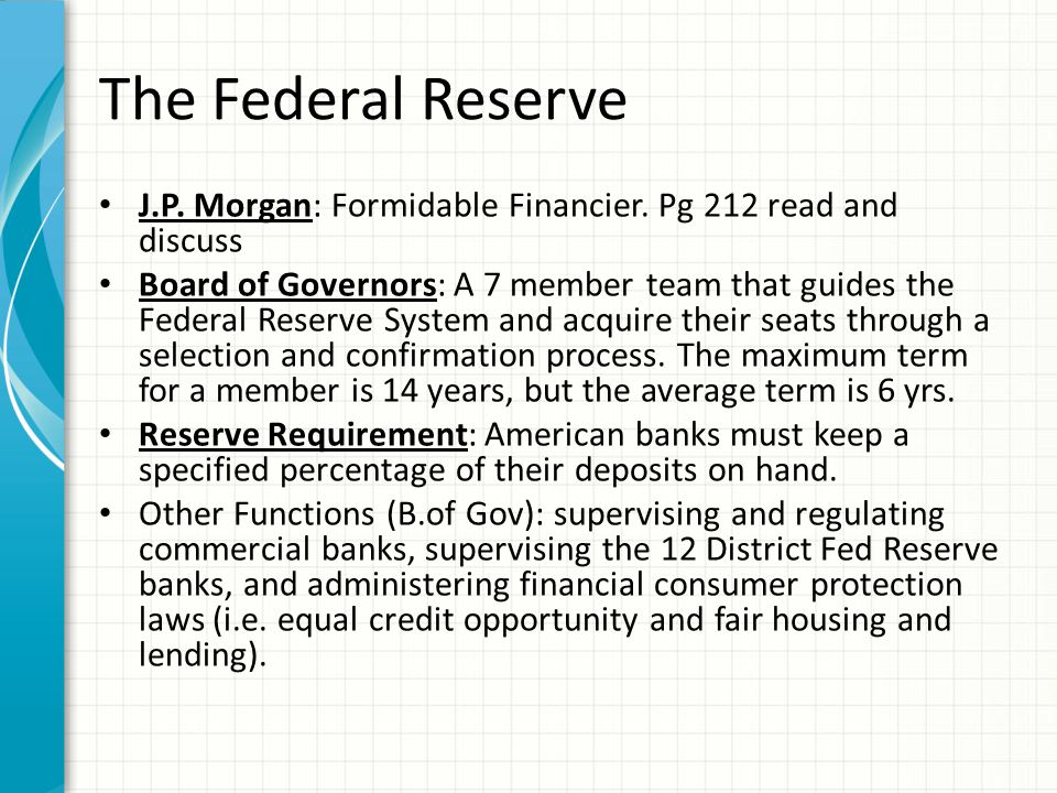 The Federal Reserve J.P. Morgan: Formidable Financier. Pg 212 read and discuss.