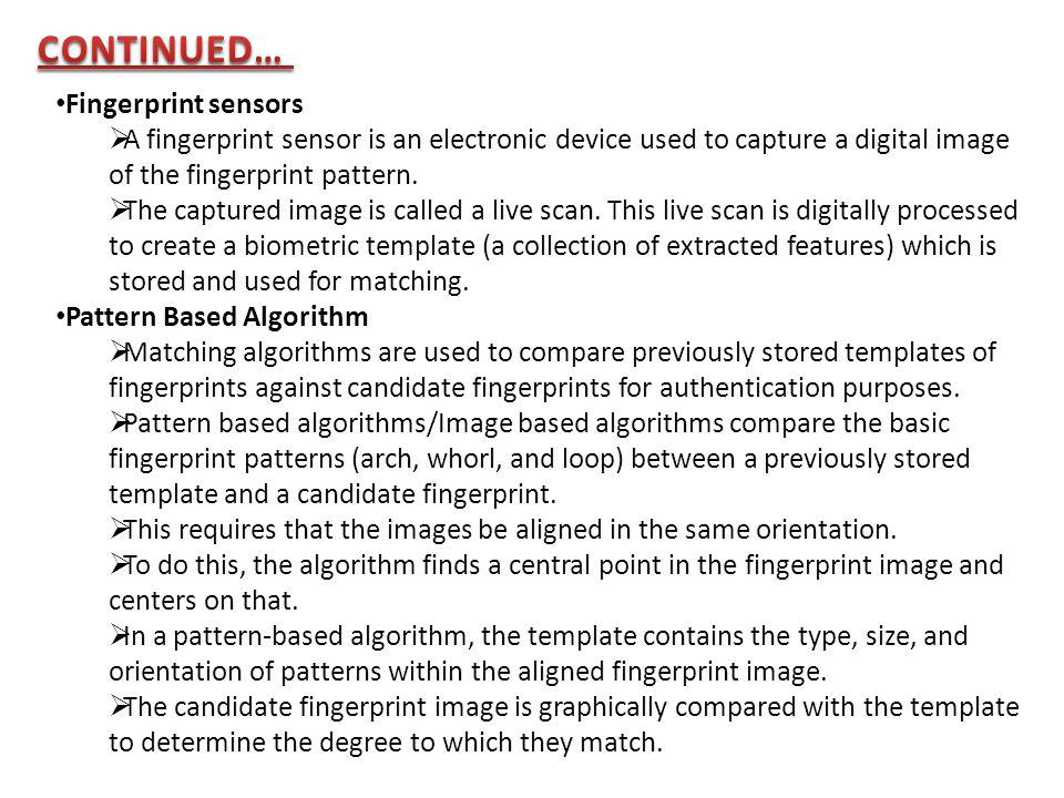 CONTINUED… Fingerprint sensors