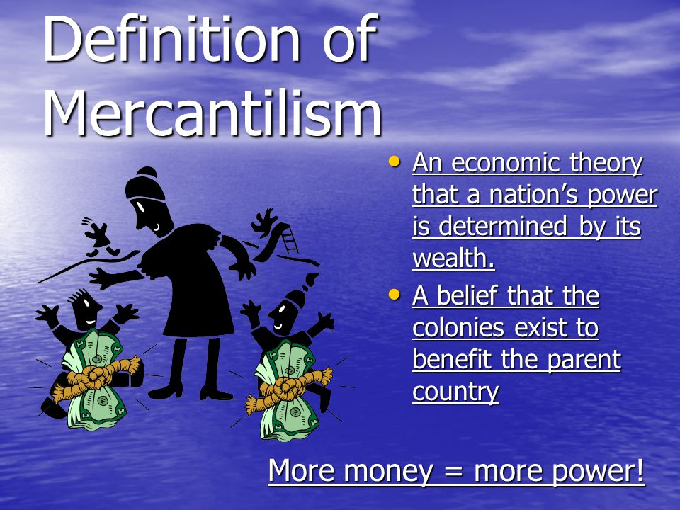 Definition of Mercantilism