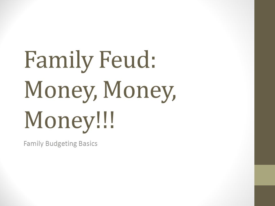 Family Feud: Money, Money, Money!!!