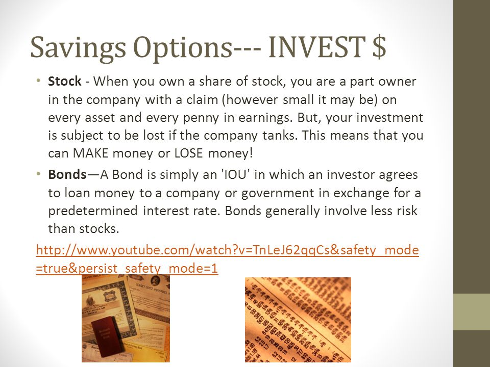 Savings Options--- INVEST $