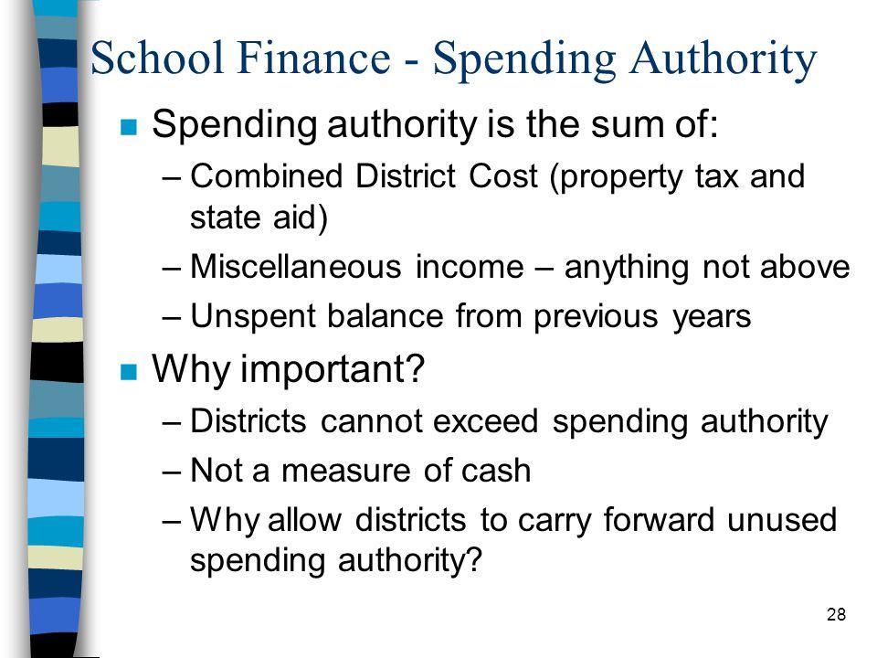 School Finance - Spending Authority