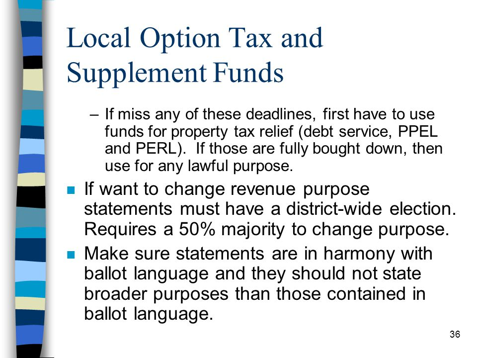 Local Option Tax and Supplement Funds