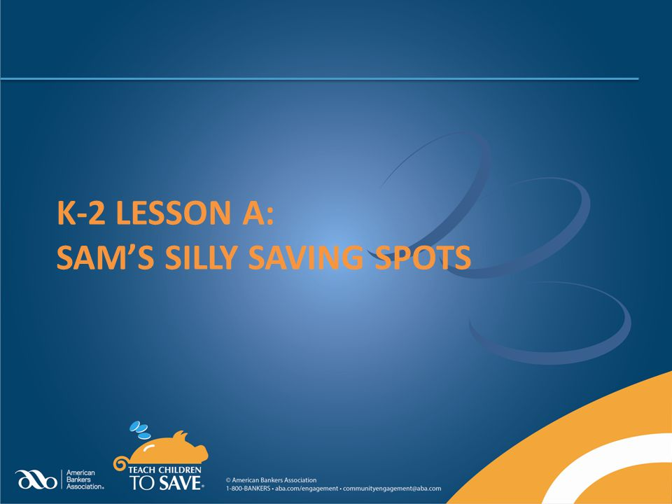 k-2 Lesson A: Sam's Silly Saving Spots