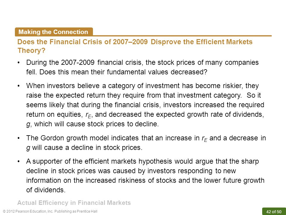 Making the Connection Does the Financial Crisis of 2007–2009 Disprove the Efficient Markets Theory