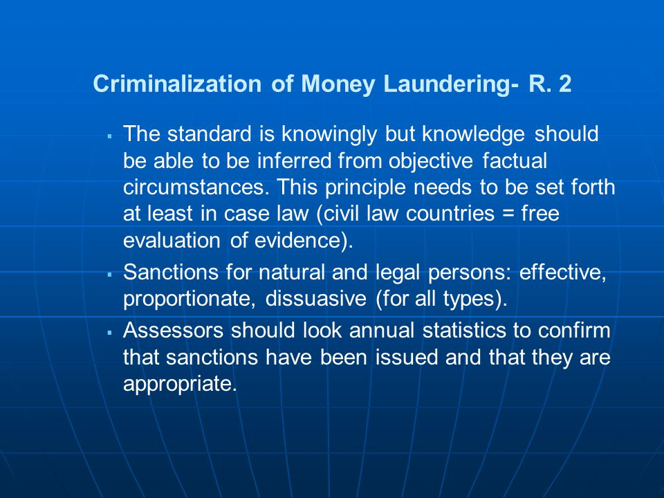 Criminalization of Money Laundering- R. 2