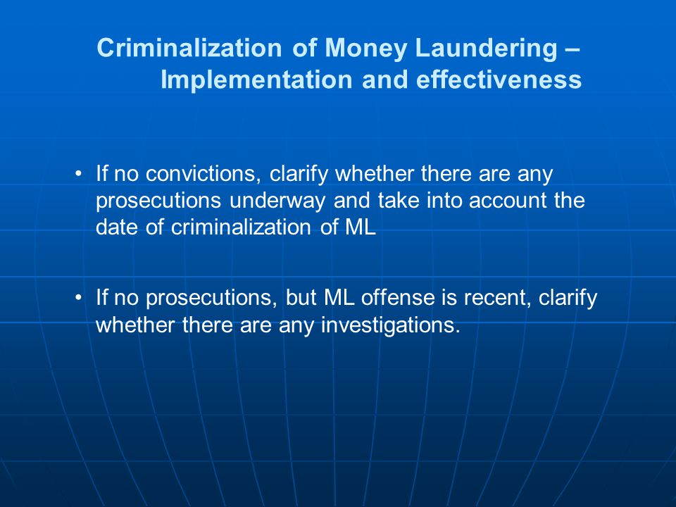 Criminalization of Money Laundering – Implementation and effectiveness
