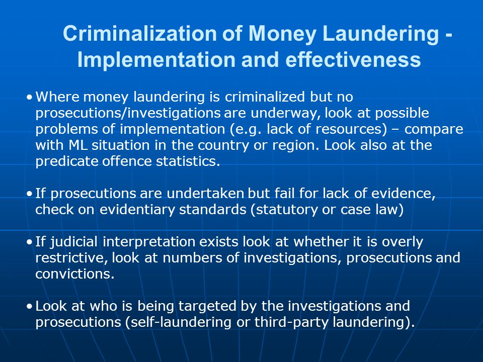 Criminalization of Money Laundering - Implementation and effectiveness