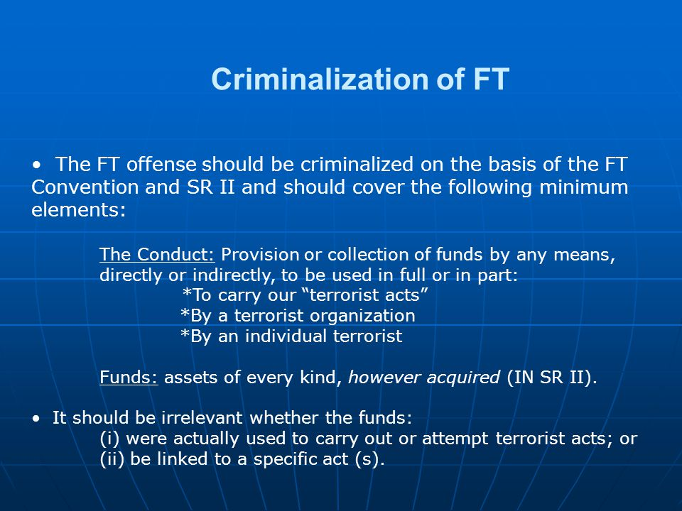 Criminalization of FT