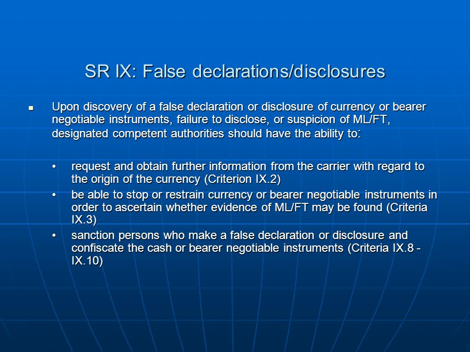 SR IX: False declarations/disclosures