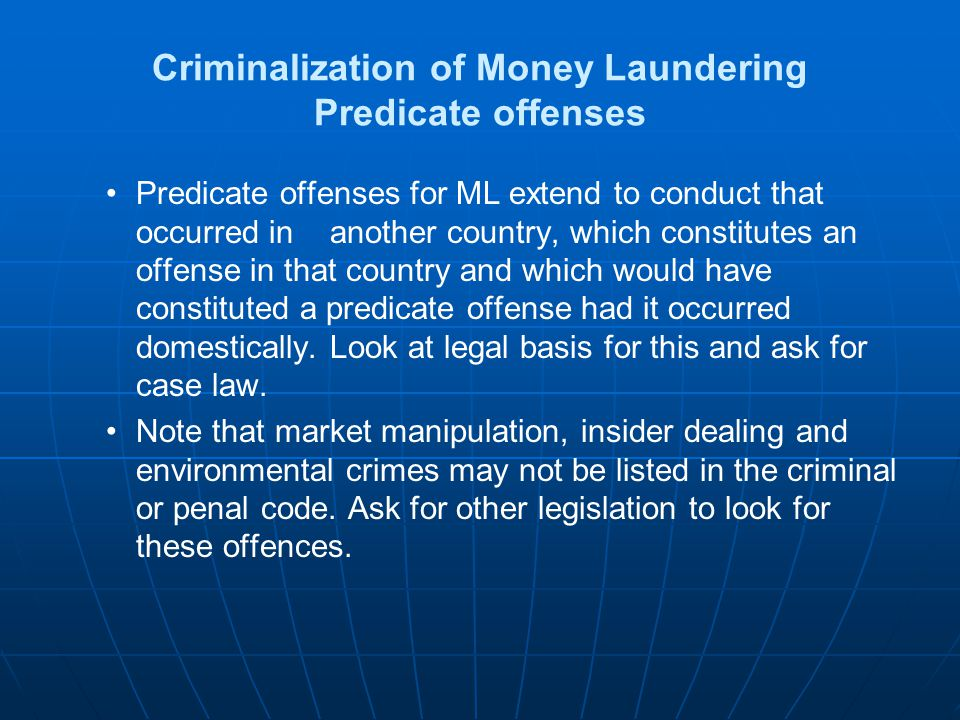 Criminalization of Money Laundering Predicate offenses