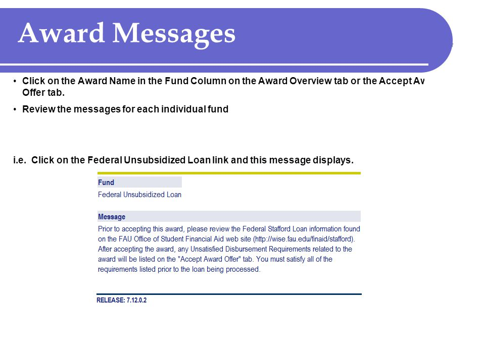 Award Messages Click on the Award Name in the Fund Column on the Award Overview tab or the Accept Award Offer tab.