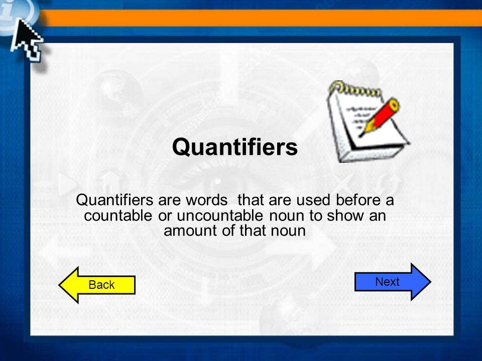 Quantifiers Quantifiers are words that are used before a countable or uncountable noun to show an amount of that noun.